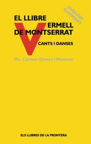 El Llibre Vermell de Montserrat (Catalan Edition): Ma. Carmen Gómez