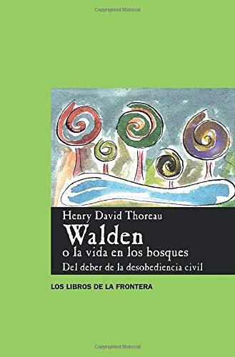 Walden o la Vida en los Bosques (Spanish Edition): Thoreau, Henry David