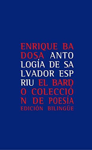 9788482550701: Antología De Salvador Espriu (El bardo, Colección de poesía)