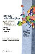 Ecologia de les llengües. Medi, contacte i: Bastardas i Boada,