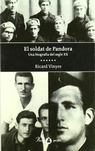 9788482566153: El soldat de Pandora: Una biografía del segle XX (Perfils / Proa) (Spanish Edition)