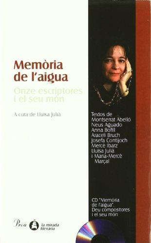 9788482566627: Memòria de l'aigua.: Onze escriptores i el seu món