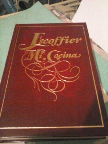9788482590301: Mi Cocina Escoffier, Edicion Especial