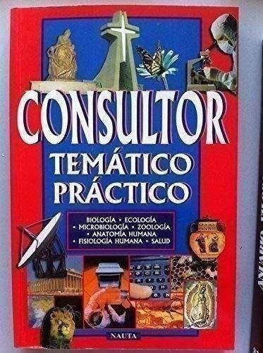 CONSULTOR TEMÁTICO PRÁCTICO. VOL. 7: BIOLOGÍA /: Dirección: J. Barnat