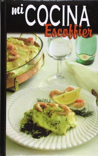 9788482593654: Escoffier - mi cocina