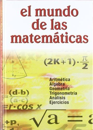 9788482594231: El mundo de las matematicas