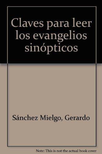 9788482600437: Claves para leer los evangelios sinópticos