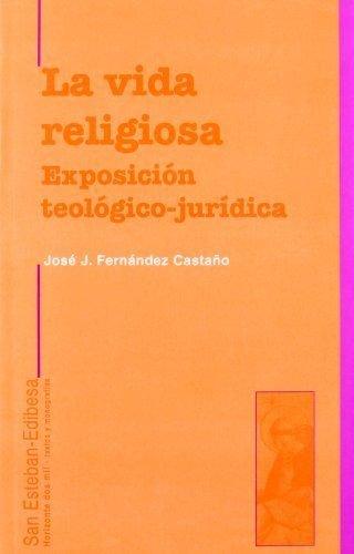 9788482600543: La vida religiosa. Exposición teológico-jurídica.