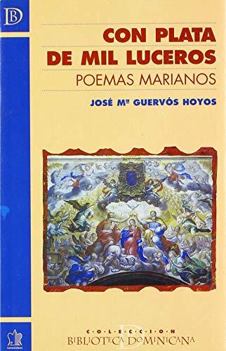 9788482601380: Con plata de mil luceros. Poemas marianos