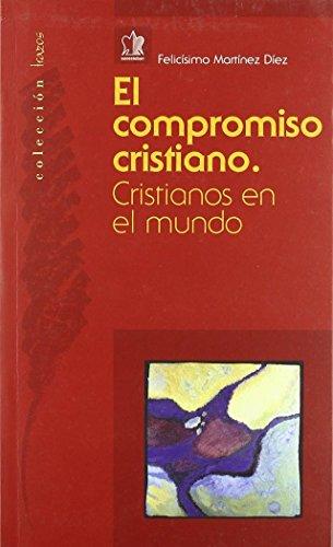 Compromiso cristiano, el: Martinez Diez, Felicisimo