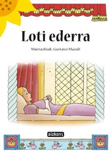 9788482632049: Loti ederra (Ekilore)