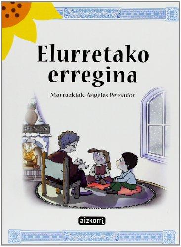 9788482632254: Elurretako erregina (Ekilore)