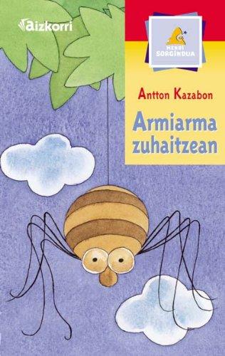 9788482633473: Armiarma zuhaitzean (Mendi sorgindua / Poesia)