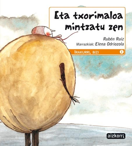 9788482633824: Eta txorimaloa mintzatu zen (Irakurri, bizi)