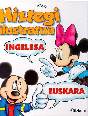9788482635101: Hiztegui ilustratua Disney: Ingelesa - Euskara (Disney albumak)