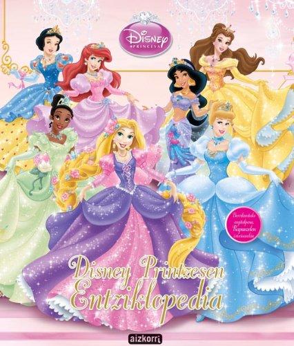 9788482635972: Disney Printzesen entziklopedia: Tiana eta Rapunzelen istoricak barne (Princesas Disney / Libros de lectura)
