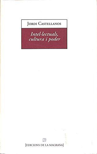 9788482640624: Intel.Lectuals, cultura i poder (LA MAGRANA GENERAL)