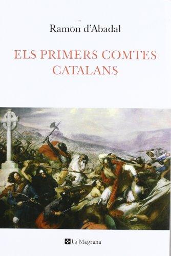 9788482641744: Els primers comtes catalans