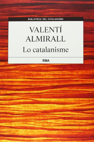 9788482643564: Lo catalanisme