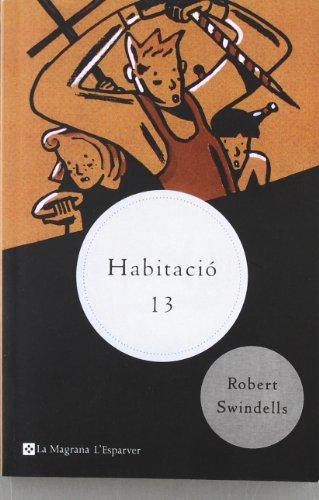 9788482644226: Habitacio 13 (n.E.) (L' ESPARVER)