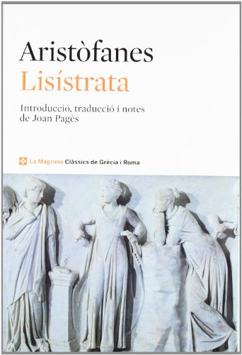 9788482645780: Lisístrata (CLÀSSICS GRÈCIA I RO)