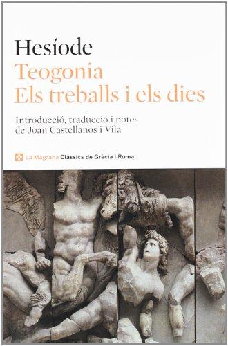 9788482645797: Teogonia. Els treballs i els dies (CLÀSSICS GRÈCIA I RO)
