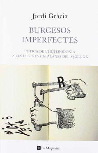 9788482645933: Burgesos imperfectes (ORIGENS)