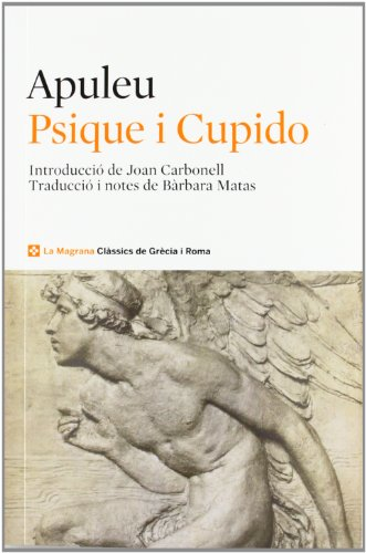 9788482646022: Psique i Cupido (CLÀSSICS GRÈCIA I RO)