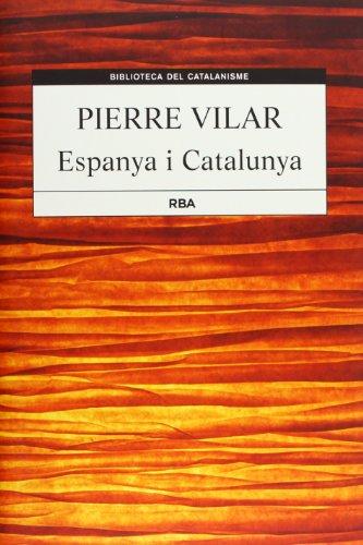 9788482646244: Espanya i Catalunya (B. DEL CATALANISME)