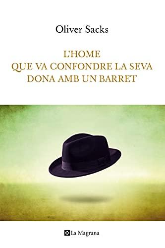 9788482648781: L'home que va confondre la seva dona amb un barret (ORIGENS)
