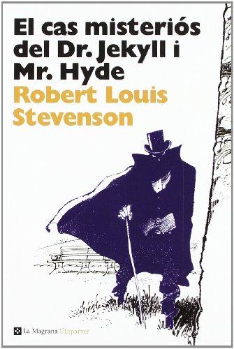 9788482648903: El cas misteriós del Dr. Jekyll y Mr. Hyde (L' ESPARVER)