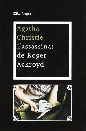 L'assassinat d'en Roger Ackroyd: AGATHA CHRISTIE