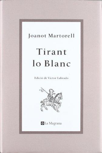 9788482649764: Tirant lo blanc (OTROS LA MAGRANA)