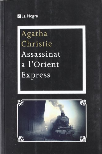 Assassinat a l¿Orient express: Christie, Agatha