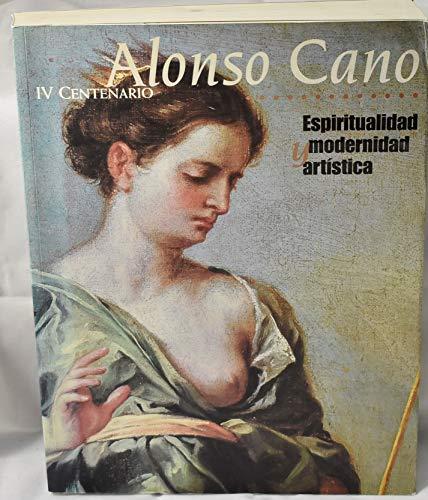 9788482662619: Alonso Cano: espiritualidad y modernidad artistica