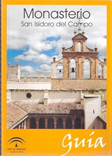 Monasterio San Isidoro del Campo : guÃ: Pedro Josà Respaldiza