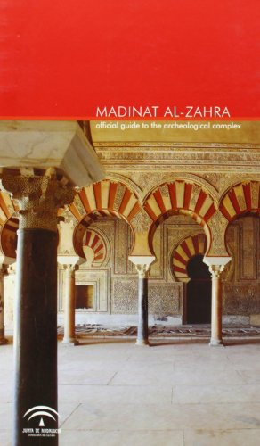 9788482665542: Madinat al-zahra : official guideto the archaeological complex
