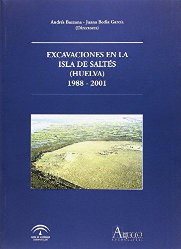 EXCAVACIONES EN LA ISLA DE SALTES (HUELVA): BAZZANA, A. /