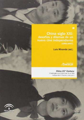 9788482667096: China siglo xxi: desafios y dilemas de un nuevo cine independiente
