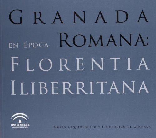 9788482668352: Granada en epoca romana: florentiailiberritana