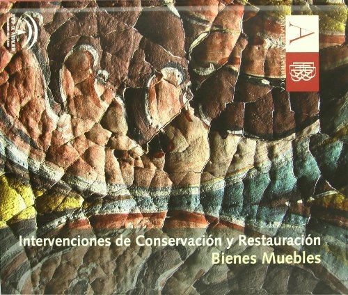 9788482669717: Intervenciones de conservación y restauración : bienes muebles