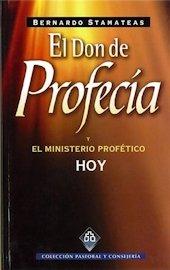 9788482670560: El Don de Profecia y el Ministerio Profetico Hoy (Coleccion Pastoral y Consejeria, 5)