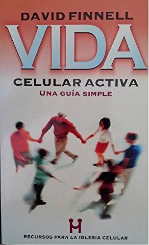 9788482673141: Vida celular activa