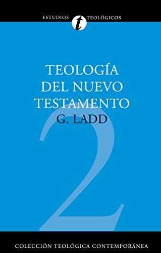 9788482673349: Teología del nuevo testamento (Coleccion Teologica Contemporanea: Estudios Teologicos)