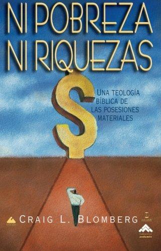 9788482673462: Ni Pobreza, Ni Riquezas (Spanish Edition)