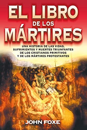 9788482673509: El libro de los mártires (Spanish Edition)