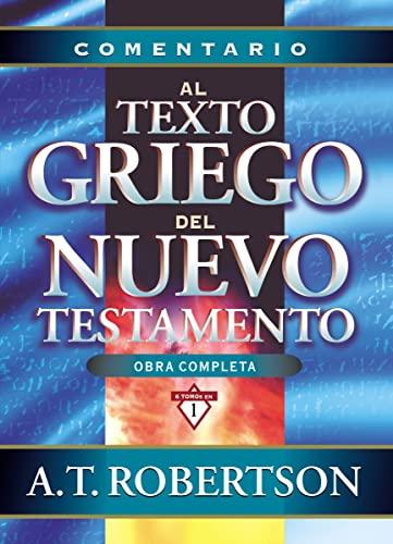 9788482673516: Comentario al texto griego del Nuevo Testamento (Spanish Edition)