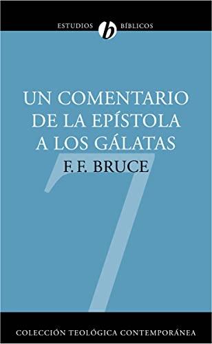 Un comentario de la EpÃstola a los: F. F. Bruce