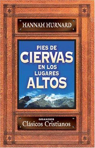 9788482674063: Pies De Ciervas En Los Lugares Altos/ Doe Prints in High Places (Spanish Edition)