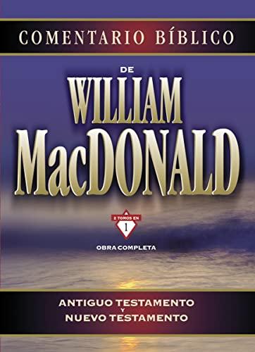 9788482674100: Comentario Biblico de William MacDonald: Antiguo Testamento y Nuevo Testamento